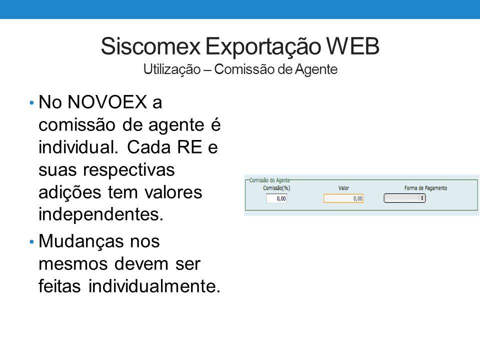 Siscomex Exportação WEB Utilização – Comissão de Agente