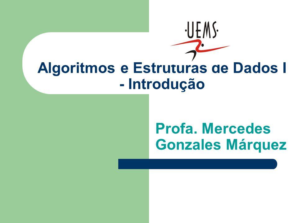 Algoritmos e Estruturas de Dados I - Introdução