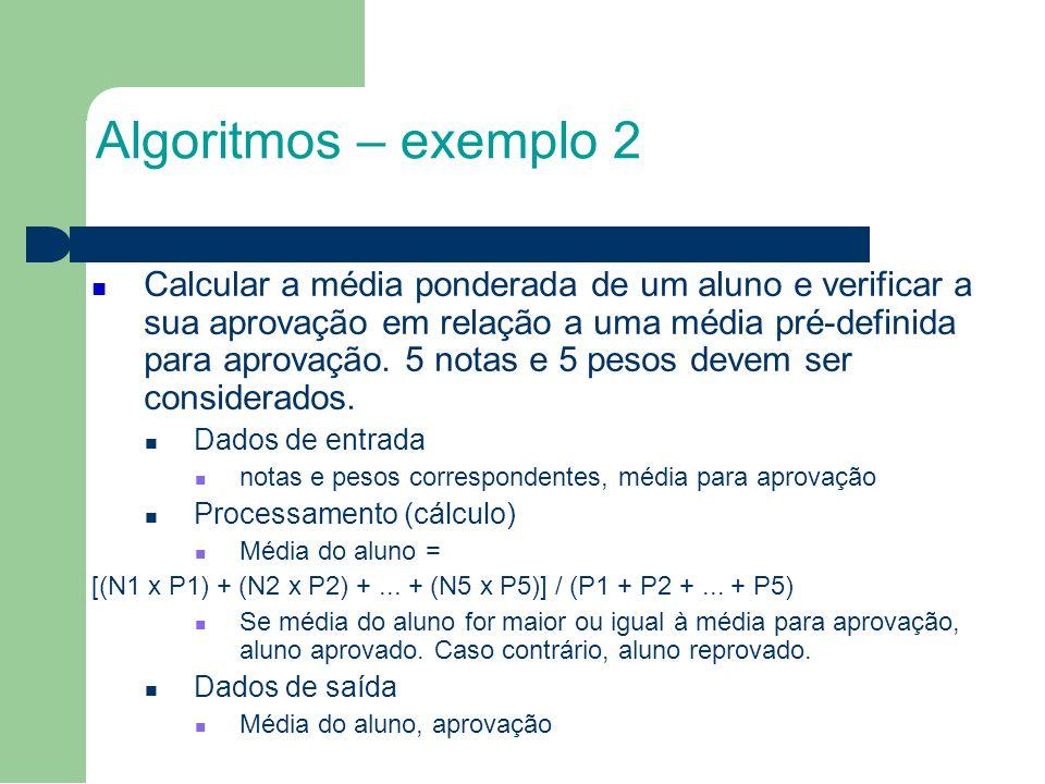 2727 Algoritmos – exemplo 2.
