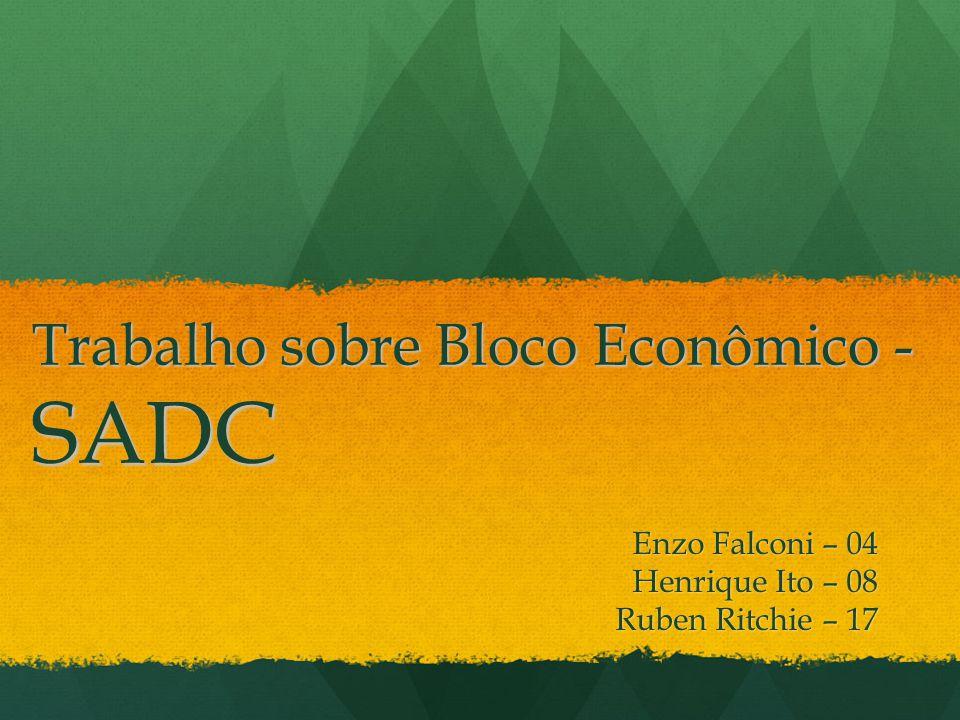 Trabalho sobre Bloco Econômico - SADC