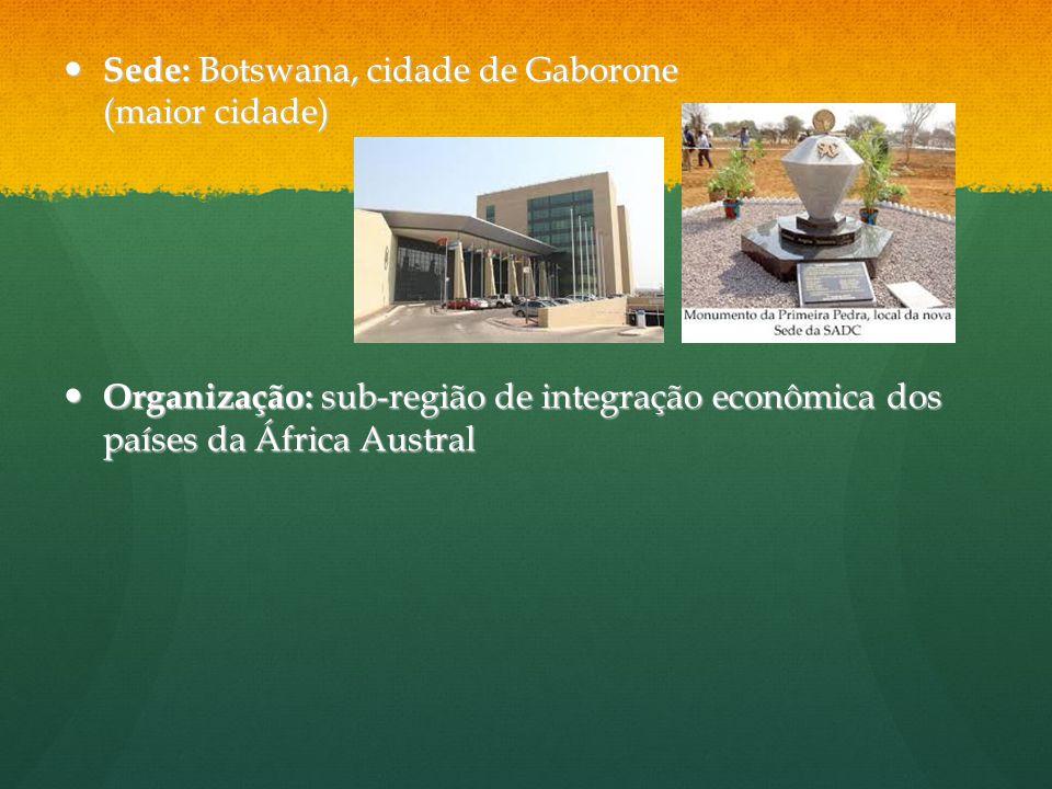 Sede: Botswana, cidade de Gaborone (maior cidade)
