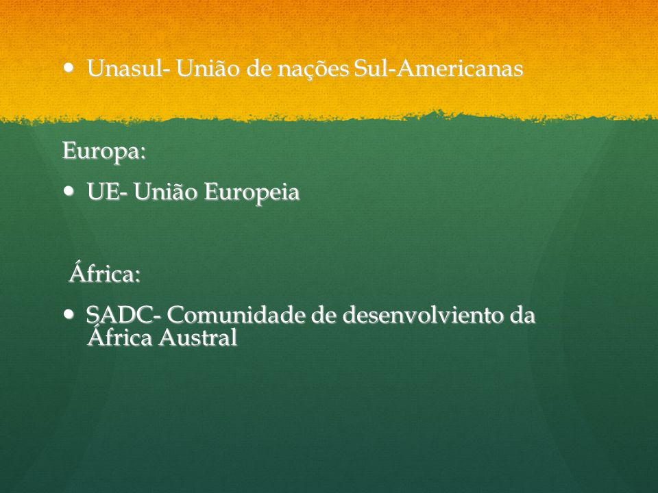Unasul- União de nações Sul-Americanas