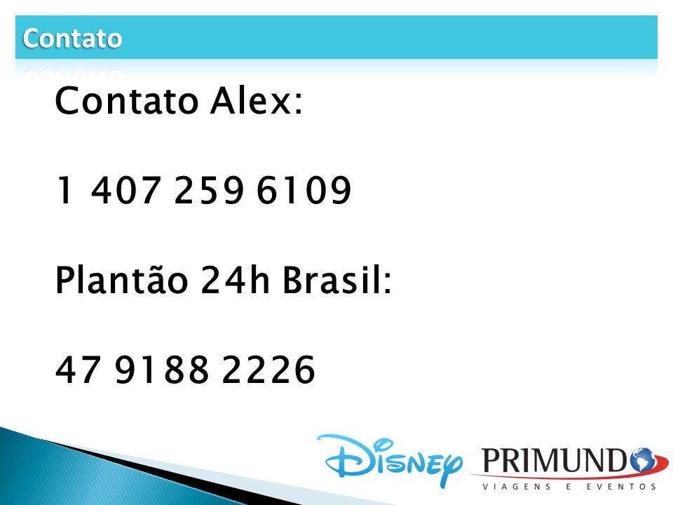 Contato Contato Alex: 1 407 259 6109 Plantão 24h Brasil: 47 9188 2226