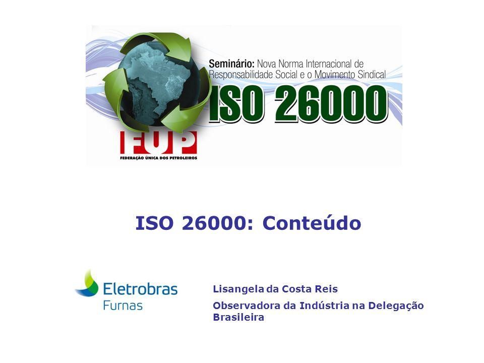 ISO 26000: Conteúdo Lisangela da Costa Reis