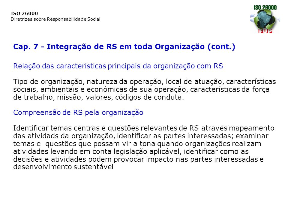 Cap. 7 - Integração de RS em toda Organização (cont