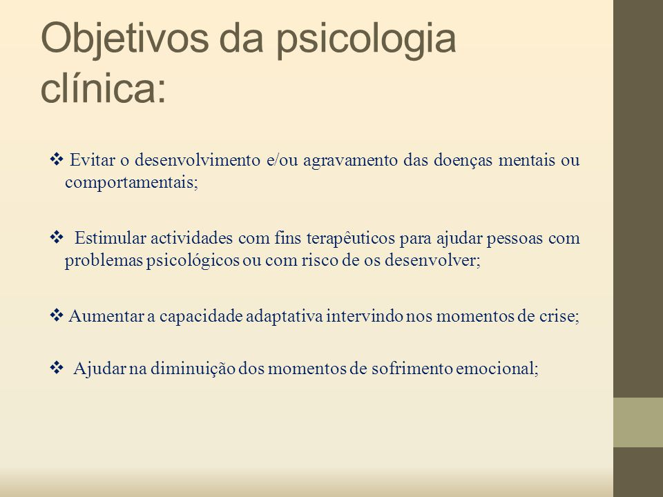 Objetivos da psicologia clínica: