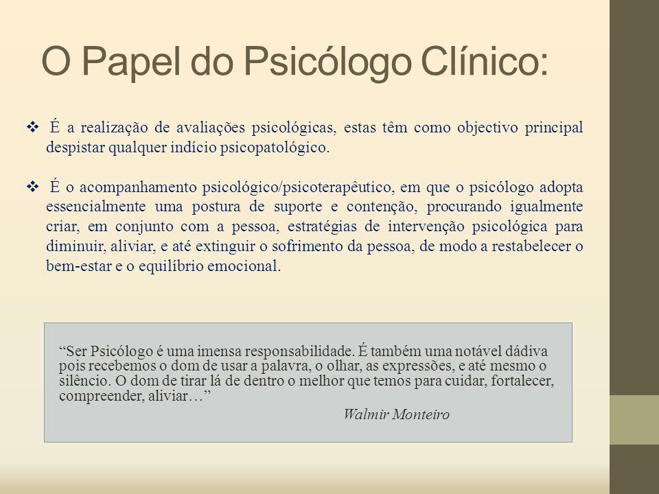 O Papel do Psicólogo Clínico:
