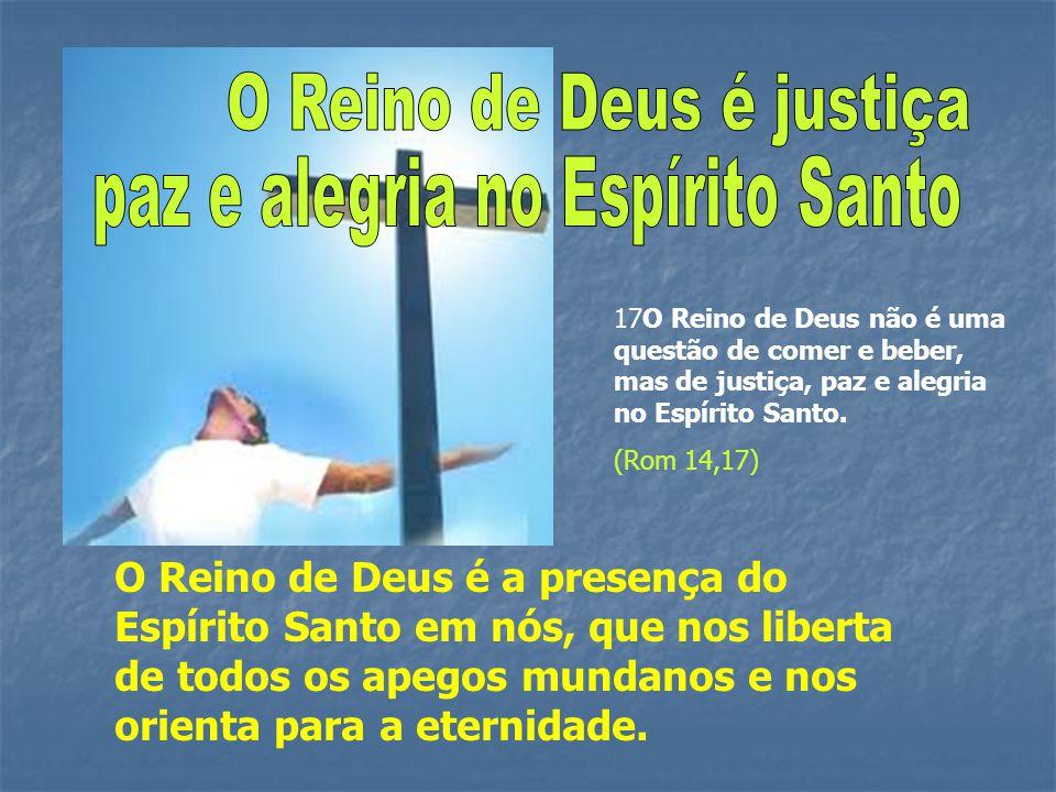 O Reino de Deus é justiça