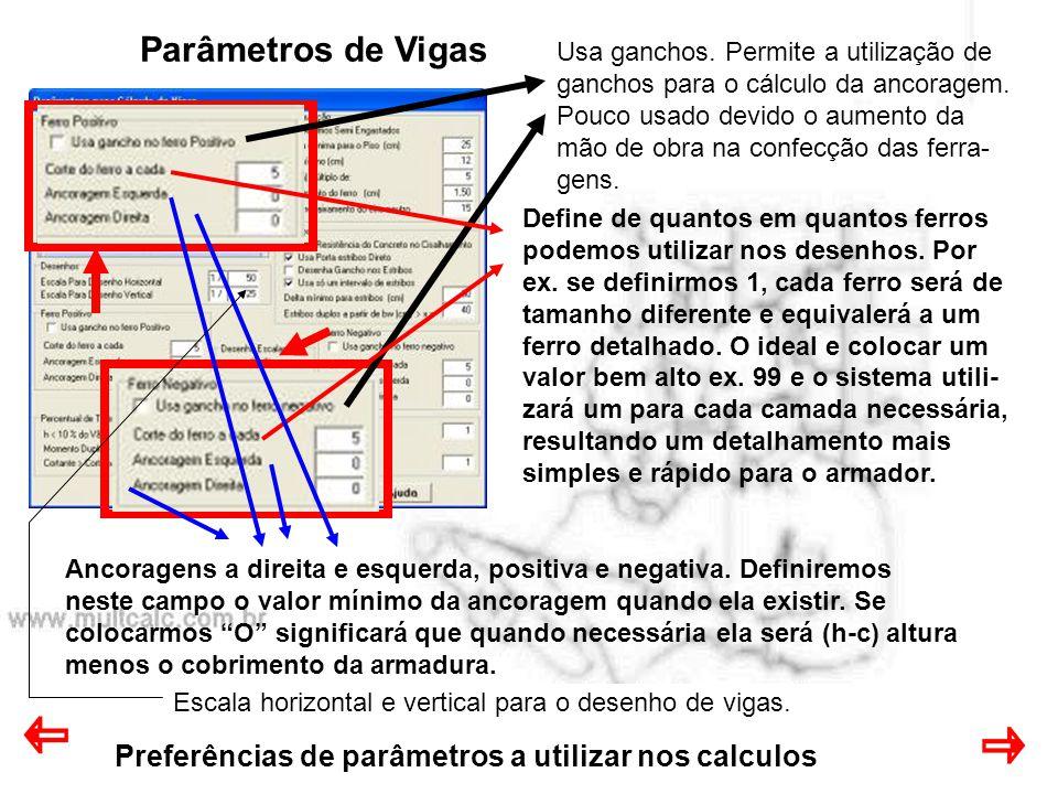 Parâmetros de Vigas Preferências de parâmetros a utilizar nos calculos