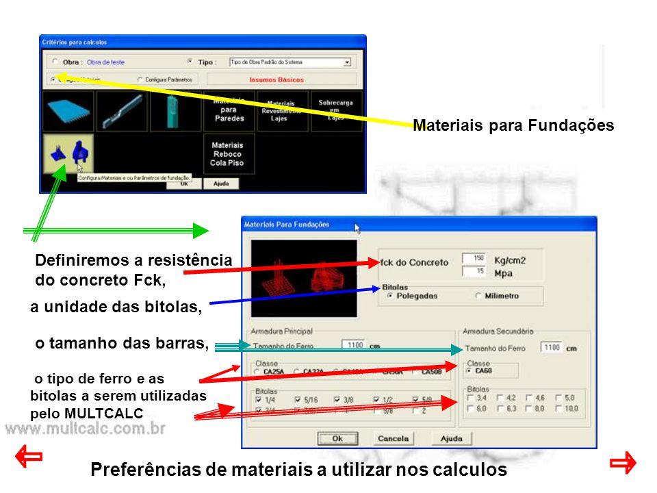 Preferências de materiais a utilizar nos calculos