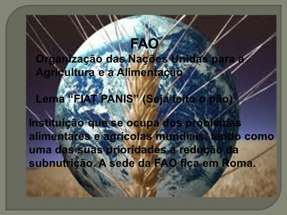 FAO Organização das Nações Unidas para a Agricultura e a Alimentação