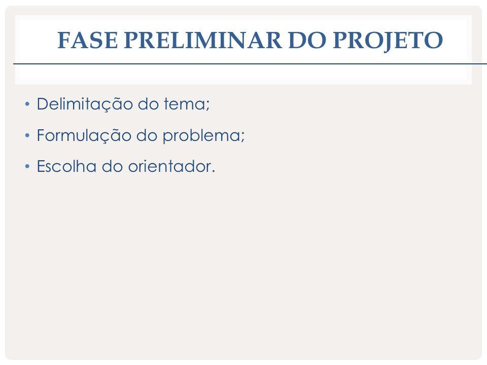 Fase preliminar do projeto