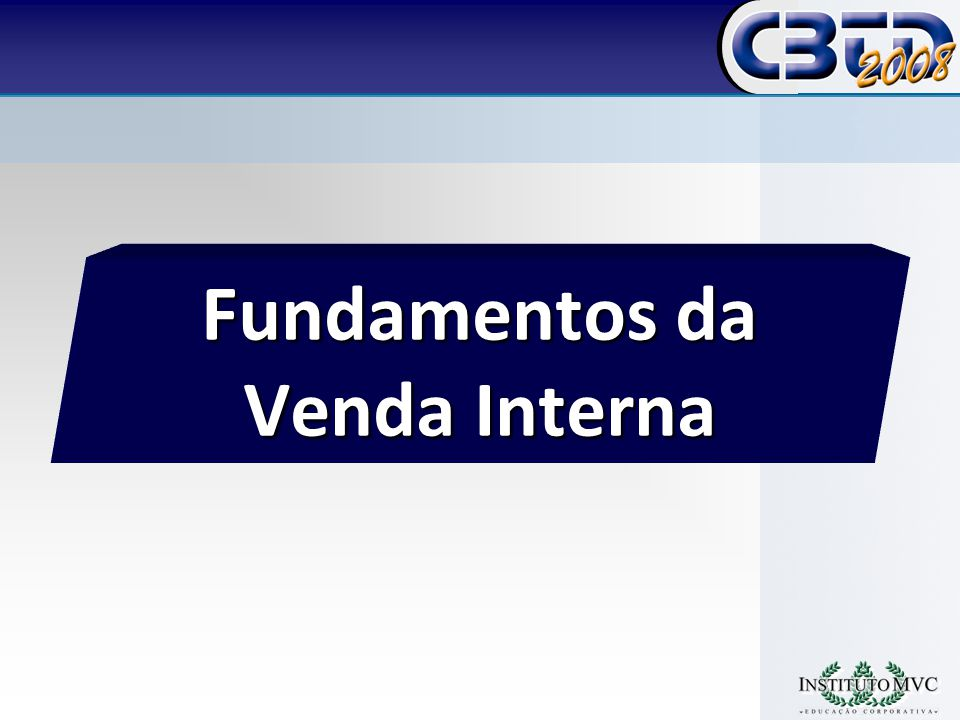 Fundamentos da Venda Interna