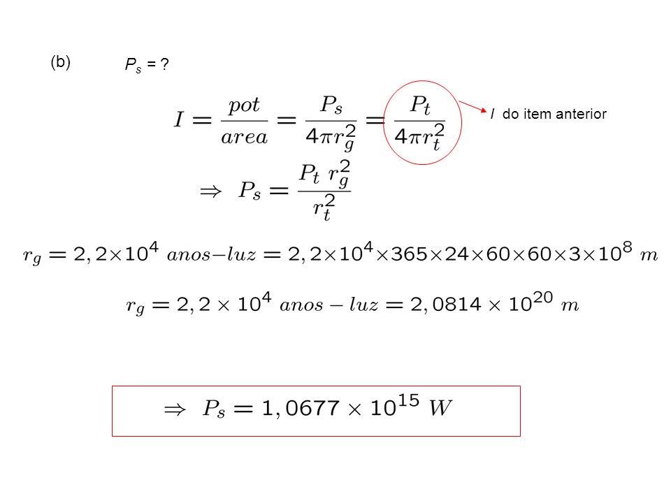 (b) Ps = I do item anterior