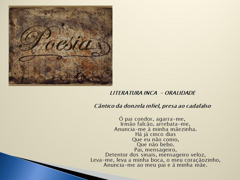 LITERATURA INCA - ORALIDADE