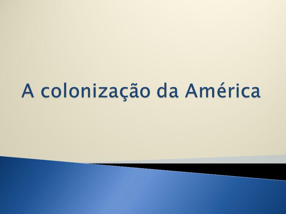 A colonização da América