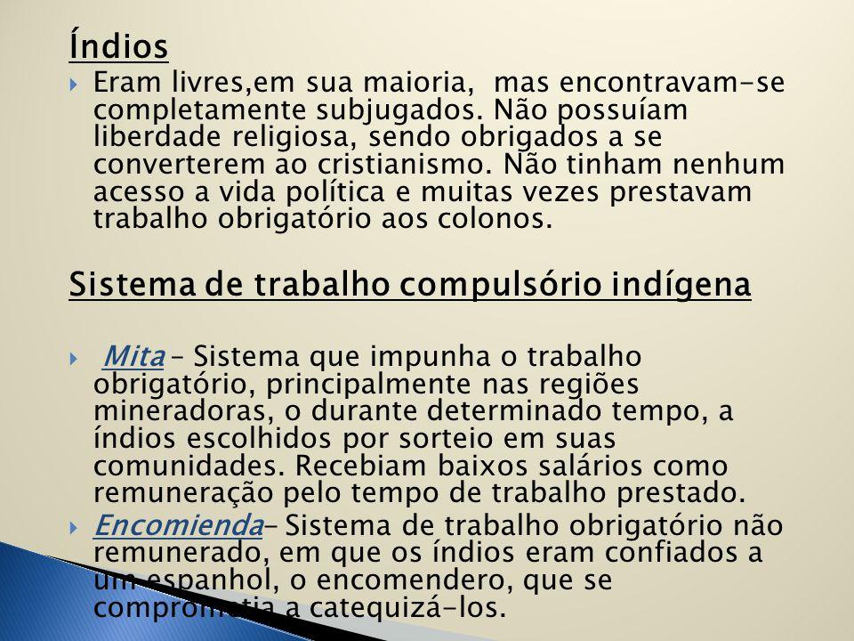 Sistema de trabalho compulsório indígena