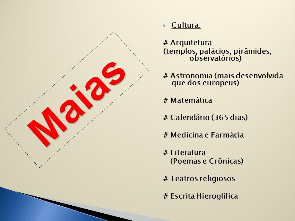 Maias Cultura: # Arquitetura
