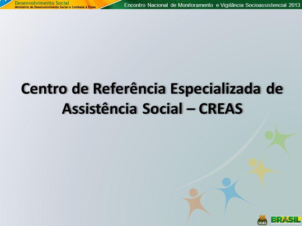 Centro de Referência Especializada de Assistência Social – CREAS