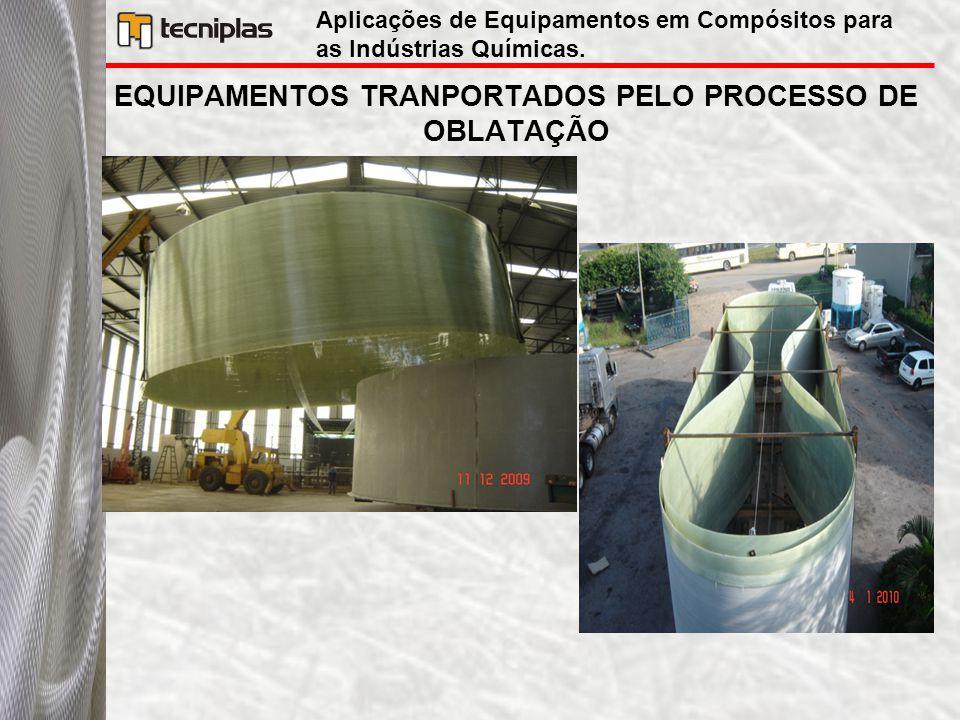 EQUIPAMENTOS TRANPORTADOS PELO PROCESSO DE OBLATAÇÃO