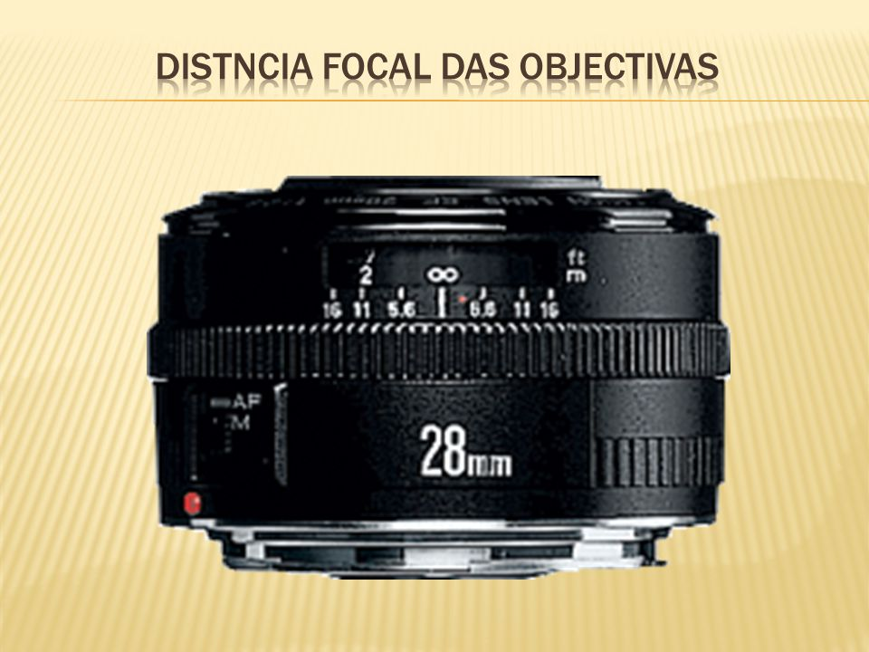 Distncia focal das objectivas
