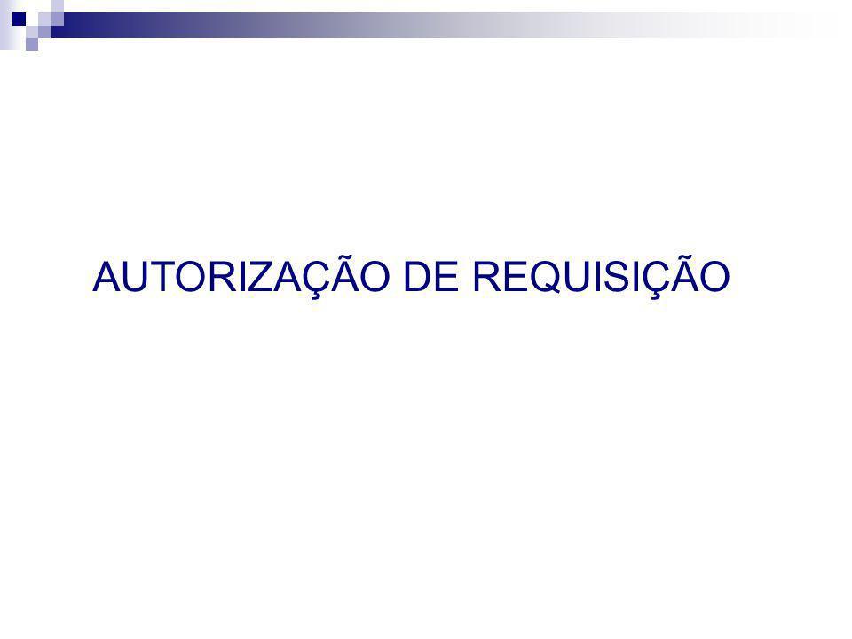 AUTORIZAÇÃO DE REQUISIÇÃO
