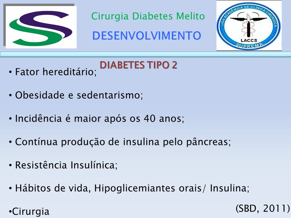 DESENVOLVIMENTO Cirurgia Diabetes Melito DIABETES TIPO 2