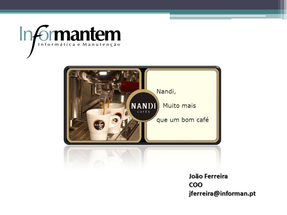 João Ferreira COO jferreira@informan.pt