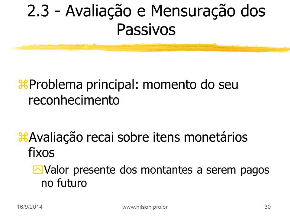 2.3 - Avaliação e Mensuração dos Passivos