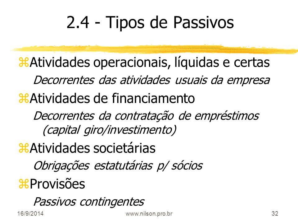 2.4 - Tipos de Passivos Atividades operacionais, líquidas e certas