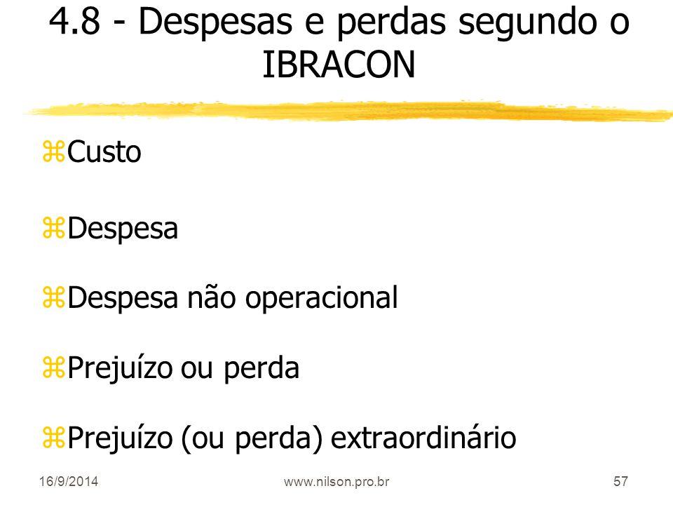 4.8 - Despesas e perdas segundo o IBRACON