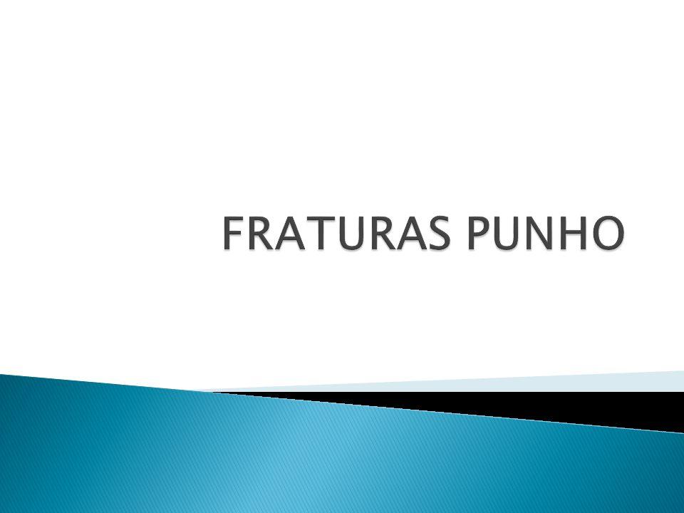 FRATURAS PUNHO