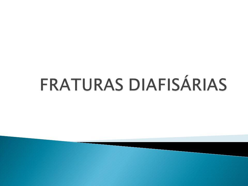 FRATURAS DIAFISÁRIAS