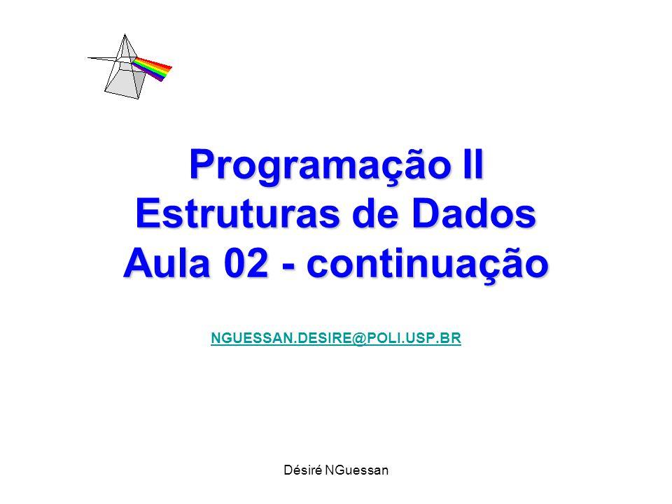 Programação II Estruturas de Dados Aula 02 - continuação