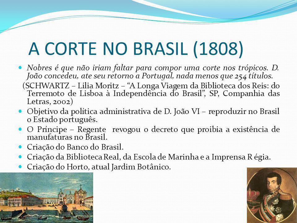 A CORTE NO BRASIL (1808)