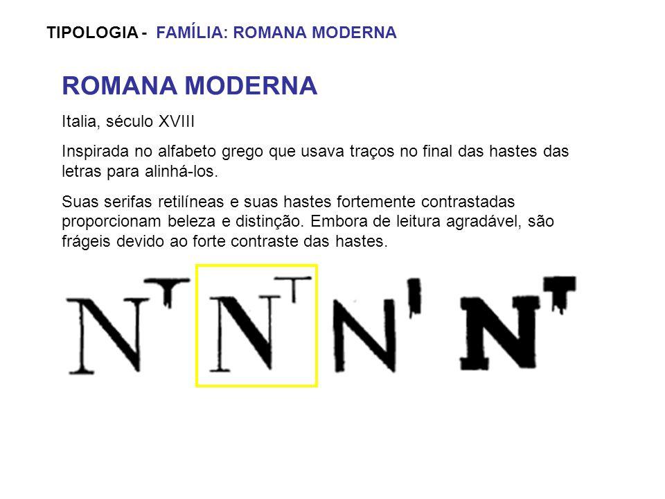 ROMANA MODERNA TIPOLOGIA - FAMÍLIA: ROMANA MODERNA