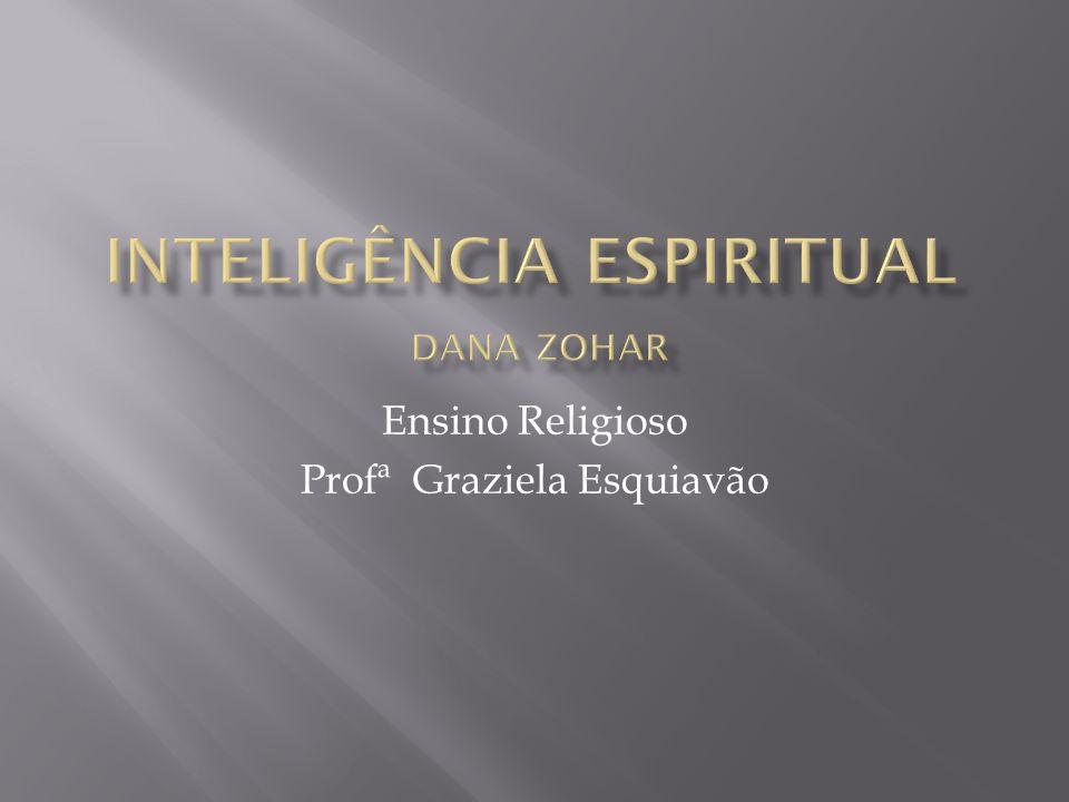 Inteligência Espiritual Dana Zohar