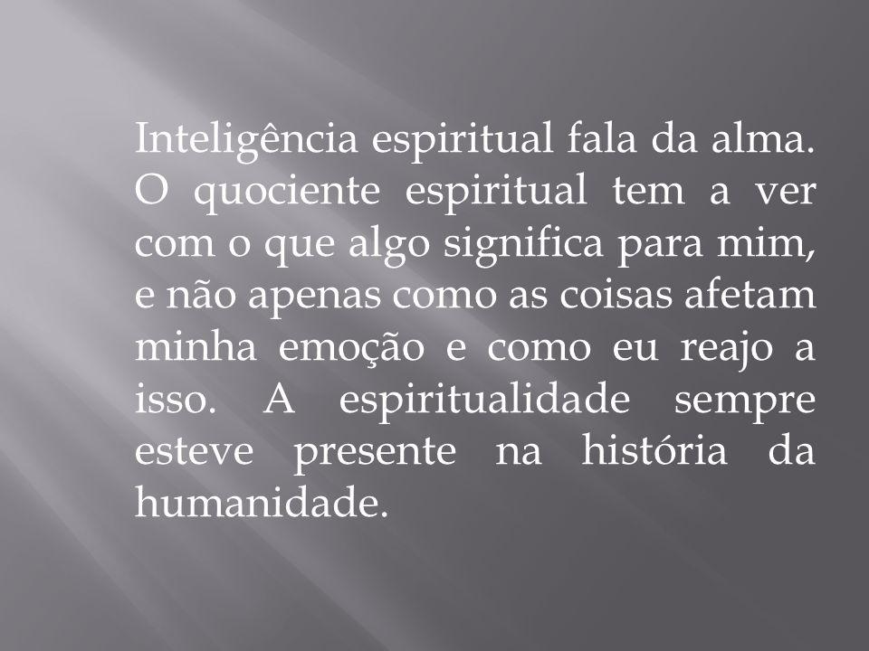 Inteligência espiritual fala da alma