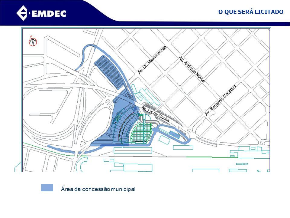 O QUE SERÁ LICITADO Área da concessão municipal