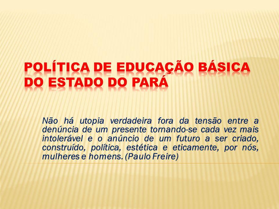 POLÍTICA DE EDUCAÇÃO BÁSICA DO ESTADO DO PARÁ