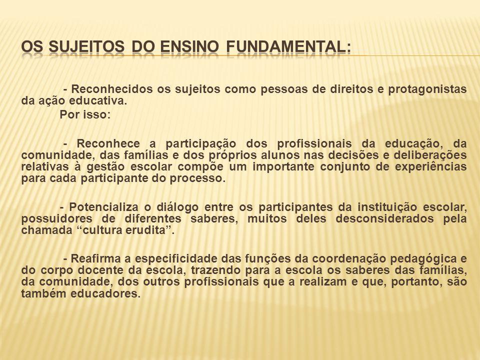 Os Sujeitos do Ensino Fundamental: