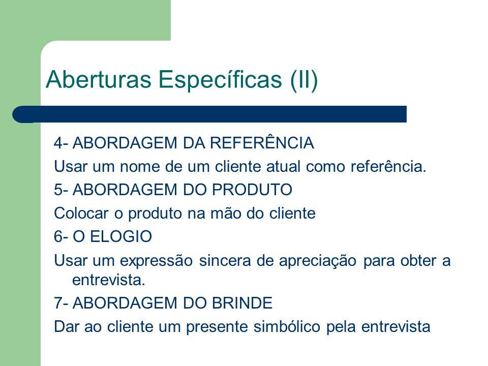 Aberturas Específicas (II)