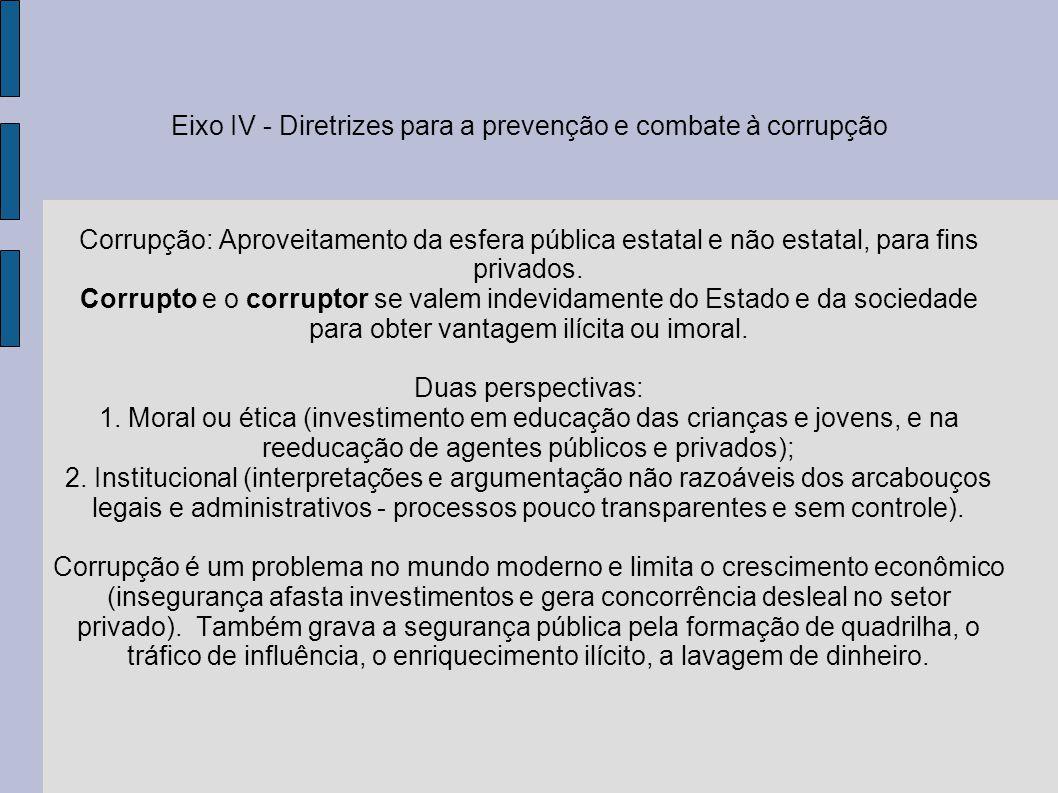 Eixo IV - Diretrizes para a prevenção e combate à corrupção