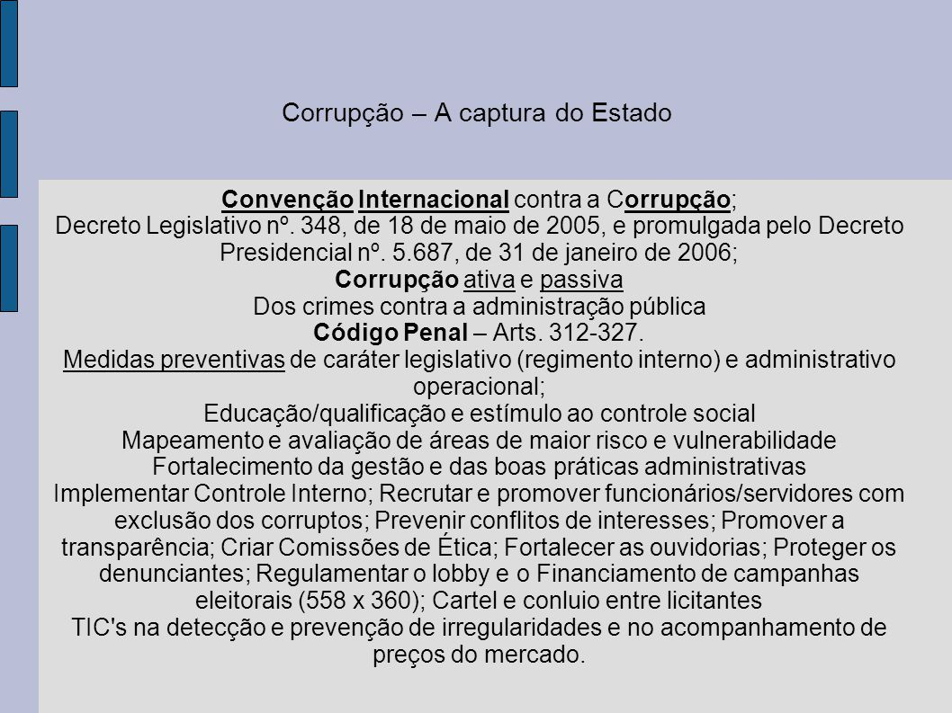 Corrupção – A captura do Estado