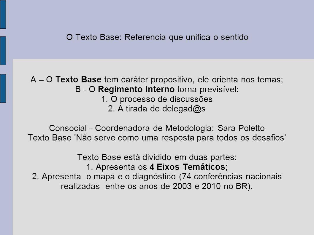 O Texto Base: Referencia que unifica o sentido