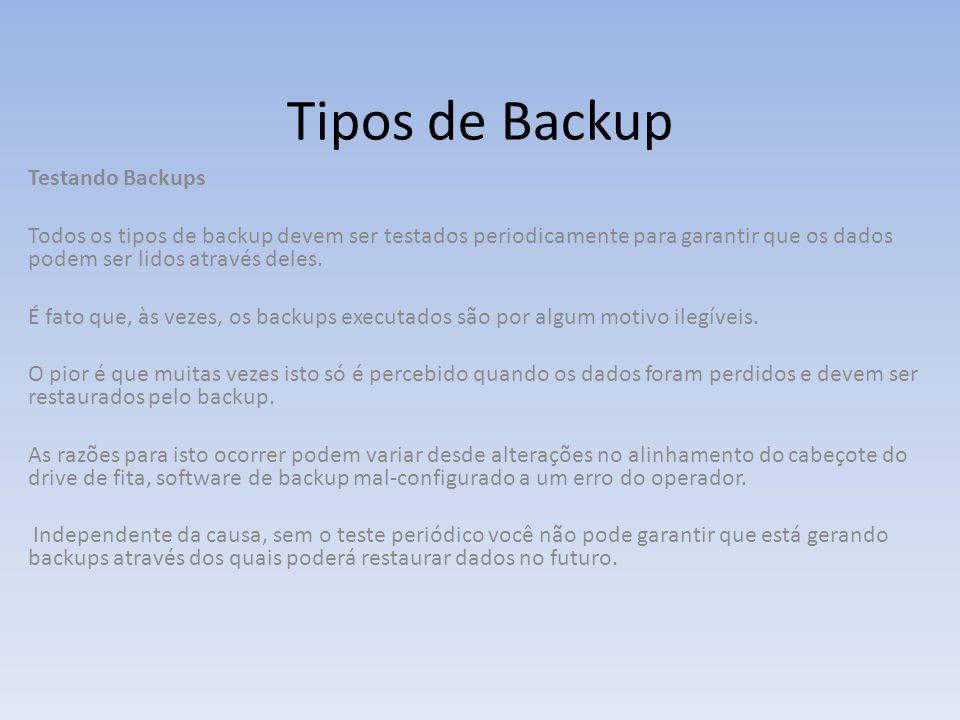 Tipos de Backup Testando Backups
