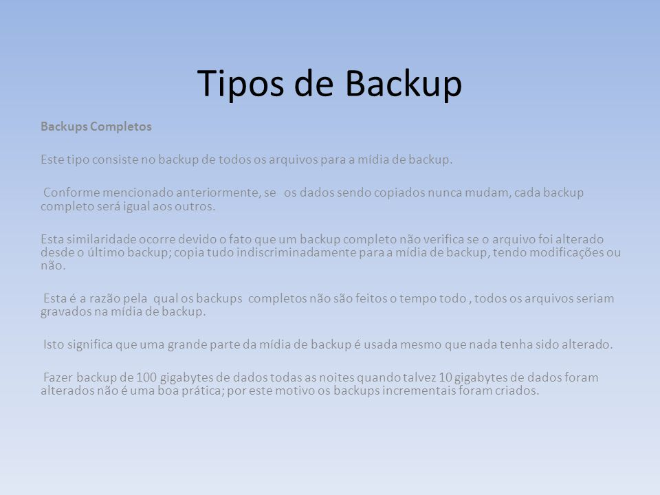 Tipos de Backup Backups Completos