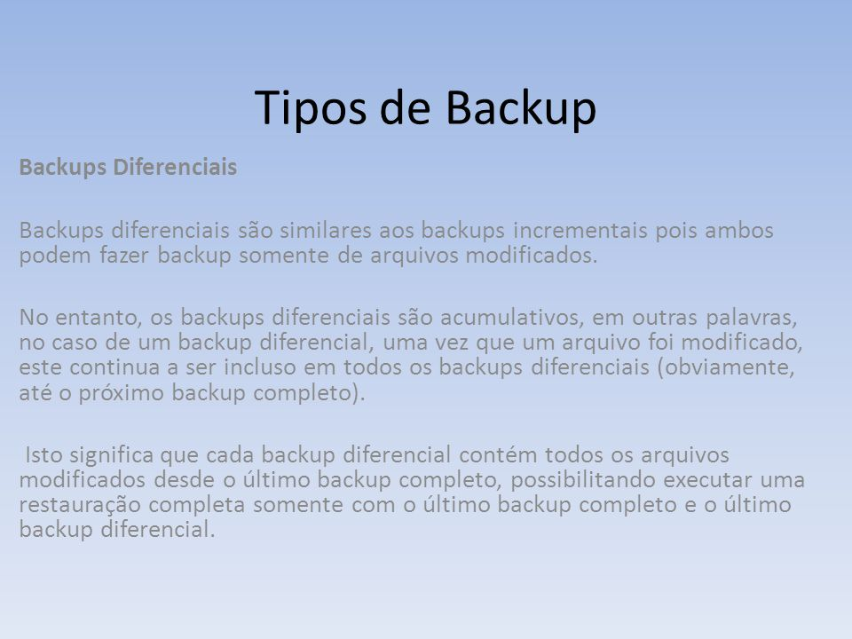 Tipos de Backup Backups Diferenciais