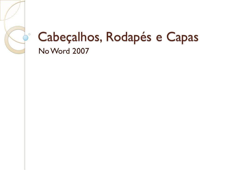 Cabeçalhos, Rodapés e Capas