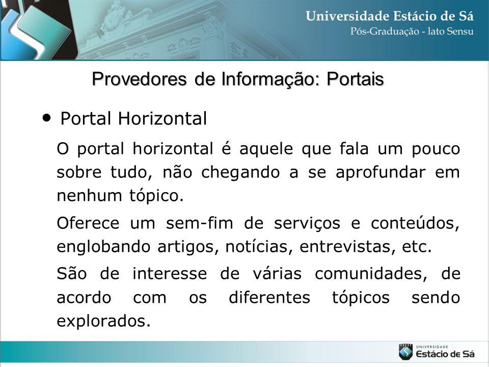 Portal Horizontal Provedores de Informação: Portais